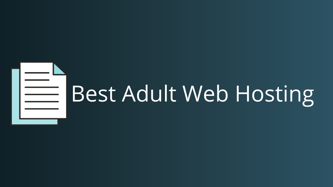 Best Adult Web Hosting