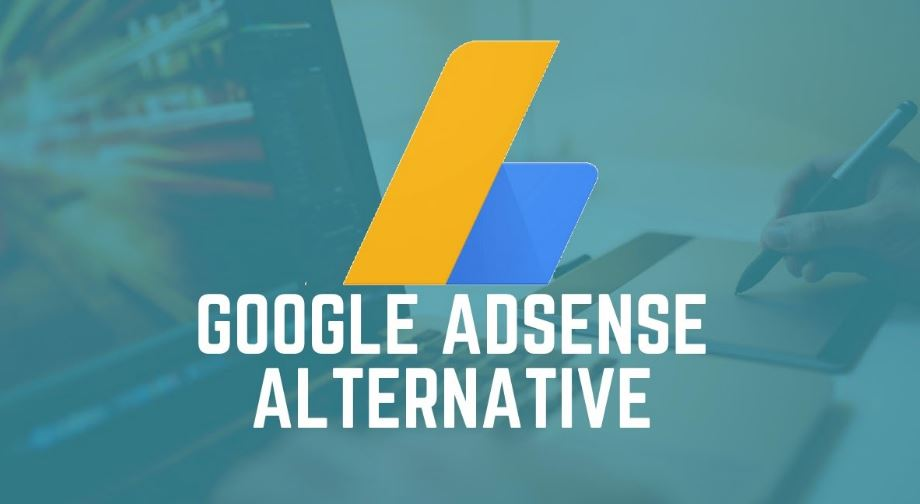 10 Best Ad Networks to Earn Money, Google AdSense Alternatives